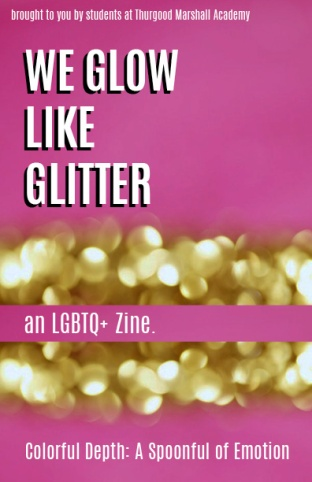 We Glow Like Glitter Zine Cover